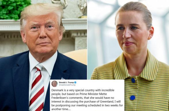 Թրամփը չեղարկել է Դանիայի վարչապետի հետ հանդիպումը՝ Գրենլանդիայի հնարավոր վաճառքի մասին վերջինիս արած արտահայտությունների պատճառով